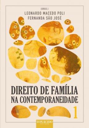 Direito de Família na Contemporaneidade - Volume 1