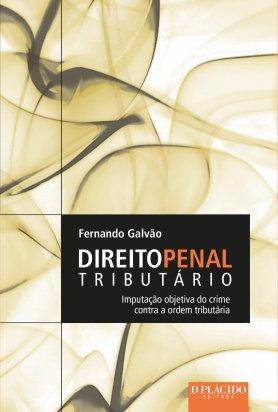 Direito Penal Tributário: Imputação Objetiva do Crime Contra a Ordem Tributária