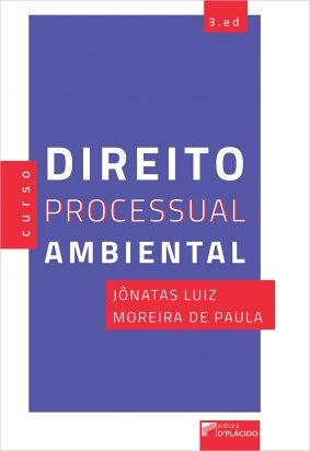 Direito Processual Ambiental 3ª Ed.