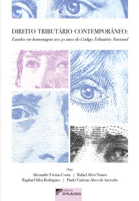 Direito Tributário contemporâneo: Estudos em homenagem aos 50 anos do Código Tributário Nacional