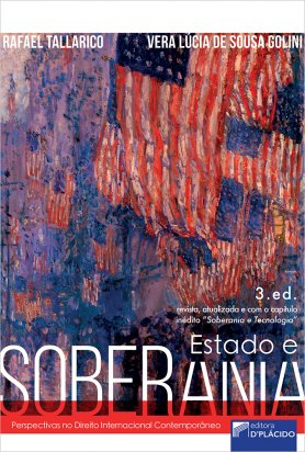Estado e soberania: perspectivas no direito internacional contemporâneo 3ª ED
