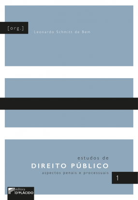 Estudos de Direito Público: aspectos penais e processuais - Volume 1