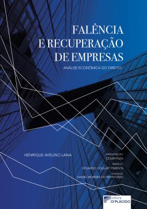 Falência e recuperação de empresas: análise econômica do Direito