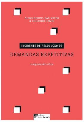 Incidente de resolução de demandas repetitivas: compreensão crítica