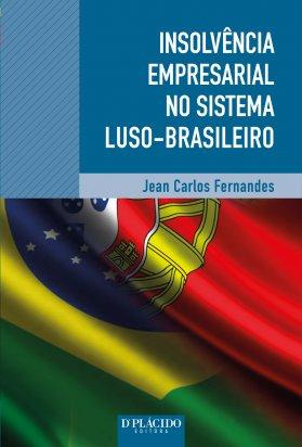 Insolvência empresarial no sistema luso brasileiro