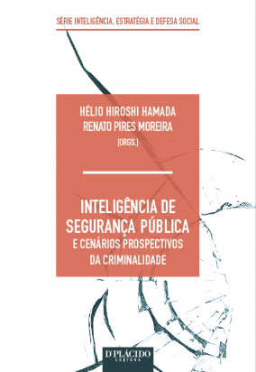 Inteligência de segurança pública e cenários prospectivos da criminalidade