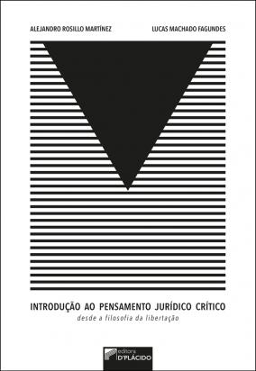 Introdução ao pensamento jurídico crítico desde a filosofia da libertação
