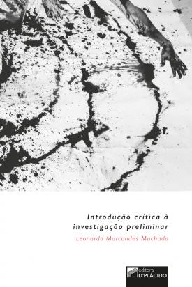 Introdução crítica à investigação preliminar