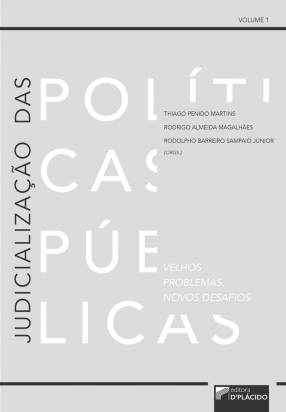 Judicialização das políticas Públicas: Velhos problemas novos desafios