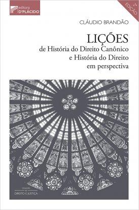 Lições de história do direito canônico e história do direito em perspectiva - 2ª Edição 2020