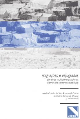 Migrações e Refugiados: um olhar multidimensional e os dilemas da contemporaneidade
