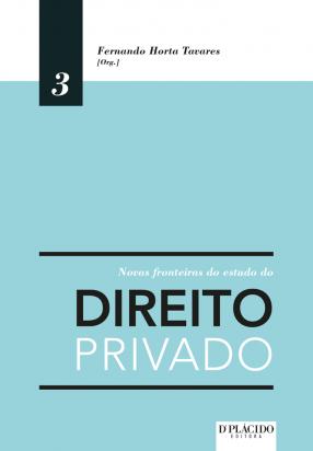 Novas fronteiras do estudo do direito privado volume 3