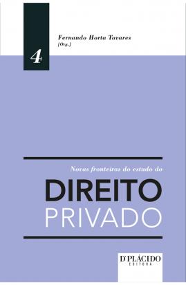 Novas fronteiras do estudo do direito privado volume 4