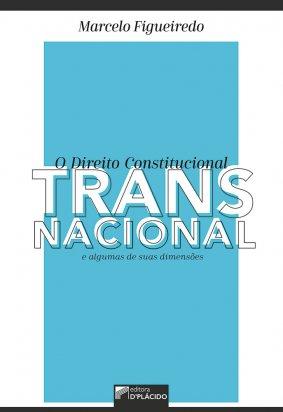 O direito constitucional transnacional e algumas de suas dimensões