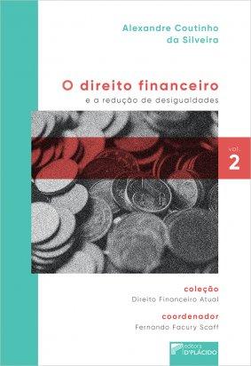 O direito financeiro e a redução de desigualdades VOL 2