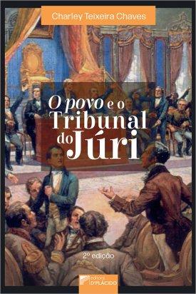 O Povo e o Tribunal do Júri - 2ª Edição