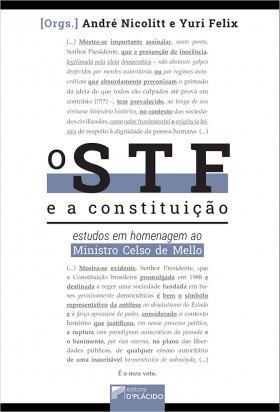 O STF e a Constituição: Estudos em homenagem ao Ministro Celso de Mello