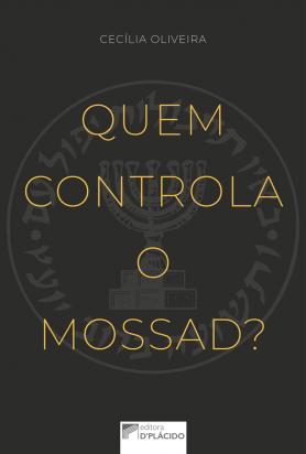 Quem Controla o Mossad?