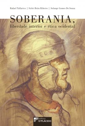 Soberania, Liberdade Interior e Ética Ocidental