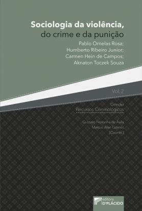 Sociologia da Violência, do Crime e da Punição - Volume 2
