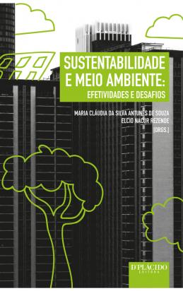 Sustentabilidade e Meio Ambiente: Efetividades e desafios