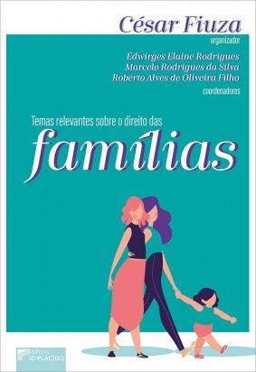 Temas relevantes sobre o Direito das Famílias