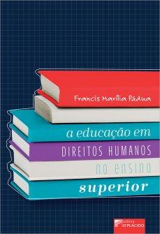 Imagem - A Educação em Direitos Humanos no Ensino Superior