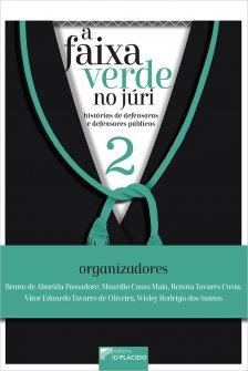 Imagem - A Faixa verde no júri: histórias de defensoras e defensores públicos, Volume 2