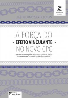 Imagem - A força do efeito vinculante no novo CPC - 2a edição