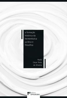 Imagem - A Formação Histórica da Hermenêutica Jurídica e Filosófica