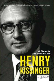 Imagem - A Ideia de Diplomacia em Henry Kissinger 9788584251155