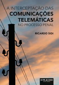 Imagem - A Interceptação das comunicações telemáticas no processo penal
