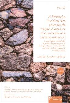 Imagem - A proteção jurídica dos animais de tração contra os maus tratos nos centros urbanos -Volume 27