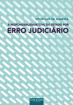 Imagem - A responsabilidade civil do estado por erro judiciário