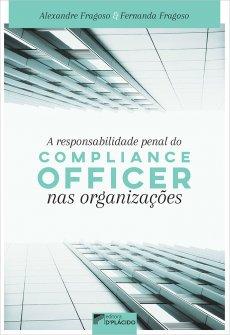 Imagem - A responsabilidade penal do compliance officer nas organizações - 9786555890389