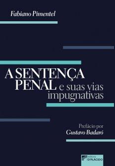 Imagem - A sentença Penal e suas vias Impugnativas - 9786580444175