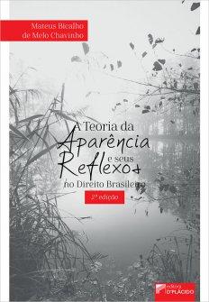 Imagem - A Teoria da aparência e seus Reflexos no Direito Brasileiro