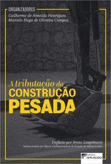 Imagem - A Tributação da Construção Pesada  - 9786555890310