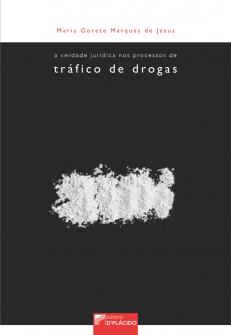 Imagem - A Verdade jurídica nos processos de tráfico de drogas - 9788584259274