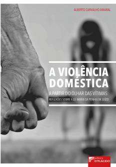 Imagem - A violência doméstica a partir do olhar das vítimas: Reflexões sobre a Lei Maria da Penha - 9788584255245