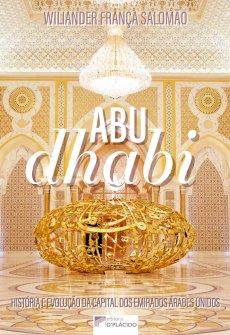 Imagem - ABU DHABI: História e evolução da capital dos Emirados Árabes Unidos