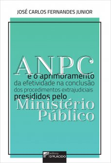 Imagem - ANPC e o aprimoramento da efetividade na conclusão dos procedimentos extrajudiciais de presididos pelo Ministério Público