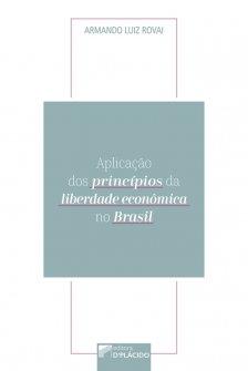 Imagem - Aplicação dos Princípios da Liberdade Econômica no Brasil