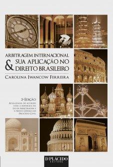 Imagem - Arbitragem Internacional & sua Aplicação no Direito Brasileiro