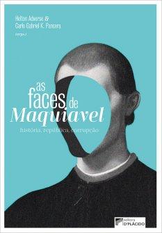 Imagem - As faces de Maquiavel: História, república, corrupção