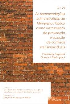 Imagem - As recomendações administrativas do ministério público como instrumento de prevenção e solução de conflitos transindividuais VOLUME 23