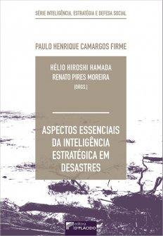 Imagem - Aspectos essenciais da inteligência estratégica em desastres