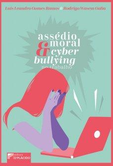 Imagem - Assédio moral e cyberbullying no trabalho