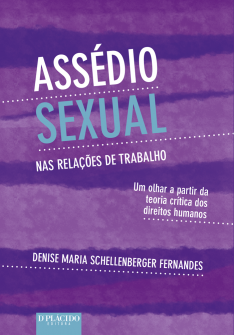 Imagem - Assédio sexual nas relações de trabalho: Um olhar a partir da teoria crítica dos direitos humanos