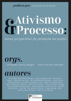 Imagem - Ativismo e processo: novas perspectivas da prestação da justiça